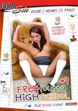 Fresh Outta High School 9