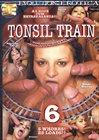 Tonsil Train 6