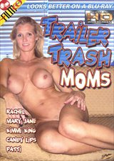 Trailer Trash Moms