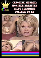 Carolyn Monroe: Monster Breasted Dildo Slamming College Coed