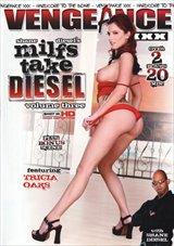 MILFs Take Diesel 3