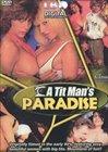 A Tit Man's Paradise