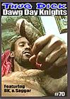 Thug Dick 70: Dawg Day Knights
