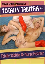 Totally Tabitha 5: Totally Tabitha And Nurse Heather