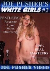 Joe Pusher's White Girls 2