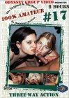 100 Percent Amateur 17: Three-Way Action
