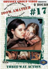 100 Percent Amateur 17: Three-Way Action