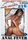 100 Percent Amateur 16: Anal Fever