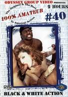 100 Percent Amateur 40: Black And White Action