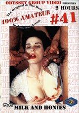 100 Percent Amateur 41: Milk And Honies