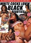 White Cocks Lovin' Black Beauties