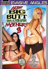 Horny Big Butt Brazilian Mothers 3