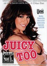 Juicy Too Part 4