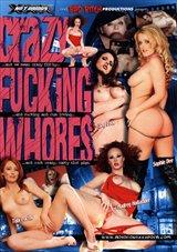 Crazy Fucking Whores