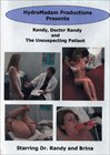 Randy, Doctor Randy And The Unsuspecting Patient