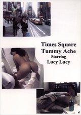 Times Square Tummy Ache