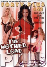 Forty Plus 52: The Mother Load