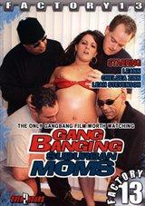 Gang Banging Suburban Moms