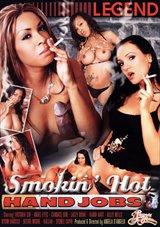 Smokin' Hot Hand Jobs