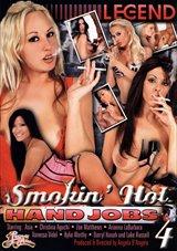 Smokin' Hot Hand Jobs 4