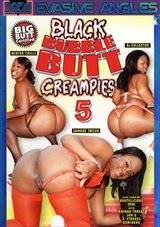 Black Bubble Butt Creampies 5