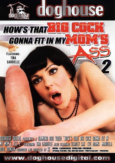 How's That Big Cock Gonna Fit In My Mom's Ass 2 cover