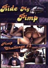 Ride My Pimp: Pimp Challenge 5