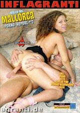 Reality-Sex: Mallorca Porno-Report 2