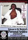 Welcome To Dr. Moretwat's Personal Archive Of Homemade Interracial Porno