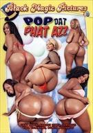 Pop Dat Phat Azz