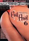 Evil Anal 6 Part 2