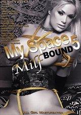 My Space 5: MILF Bound