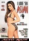 I Love 'Em Asian 4