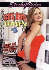 Gang Bang MILFS 5