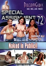 Special Assignment 72: Naked In Public