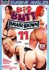 Big Butt Smashdown 11
