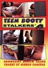 Teen Booty Stalkers 18