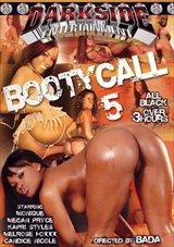 Booty Call 5