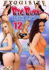 Big Butt Brotha Lovers 12