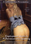 Employment Welts And A Bureaucratic Spanking