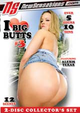 I Love Big Butts 3