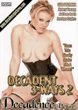 Decadent 3-Ways 2