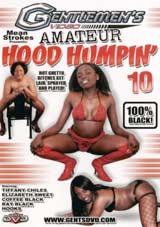 Amateur Hood Humpin' 10