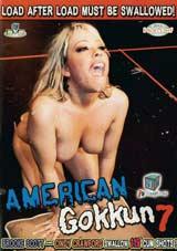 American Gokkun 7