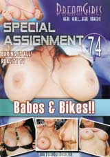 Special Assignment 74:  Babes And Bikes