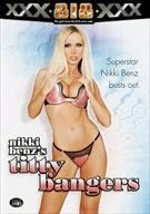 Nikki Benz's Titty Bangers