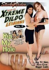 Denni O's Xtreme Dildo Lesbians 9: Rip My Hole