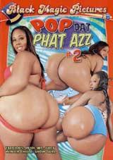 Pop Dat Phat Azz 2