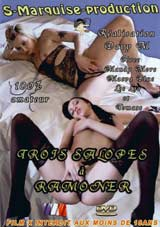 Trois Salopes A Ramoner
