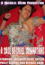 A Case Of Cruel Dominations